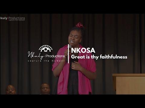 NKOSAZANA - Great is Thy Faithfulness