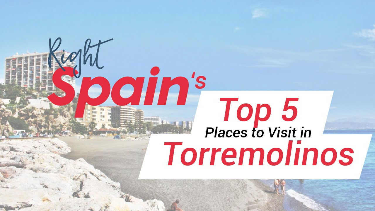 Top 5 Places To Visit In Torremolinos Spain 2016 Youtube