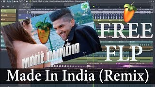 Out now most awaited free flp , watch and download song - made in india (remix) singer- guru randhawa remix by dj harsh king video sasta wala...