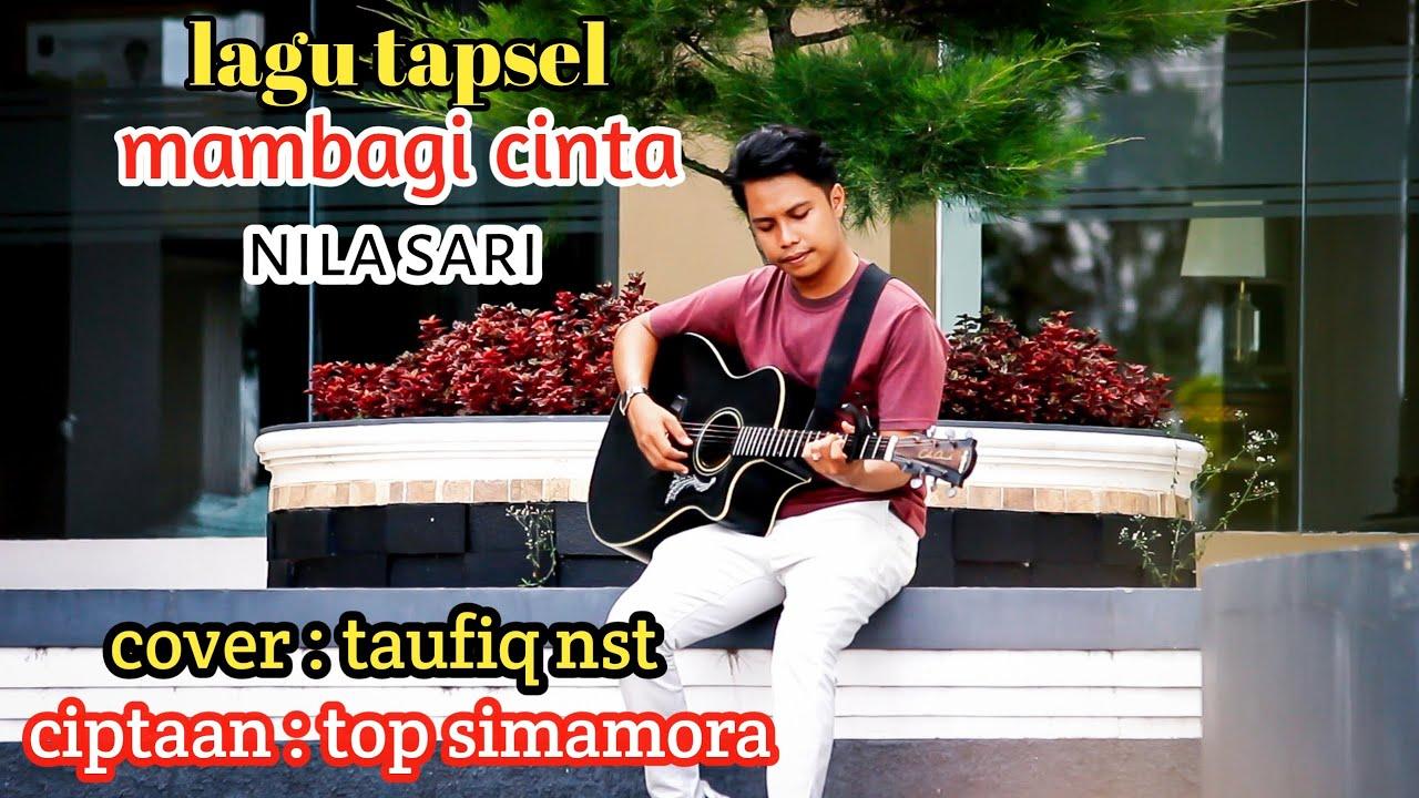 Mambagi Cinta || lagu tapsel cover by : taufiq nst ||