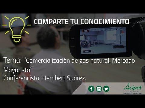 #ComparteTuConocimiento - Comercialización de Gas Natural. Mercado mayorista