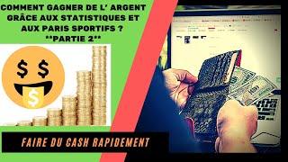 💰💰 Comment GAGNER de L' ARGENT grâce aux STATISTIQUES et aux PARIS SPORTIFS  ? / PARTIE 2 💰💰