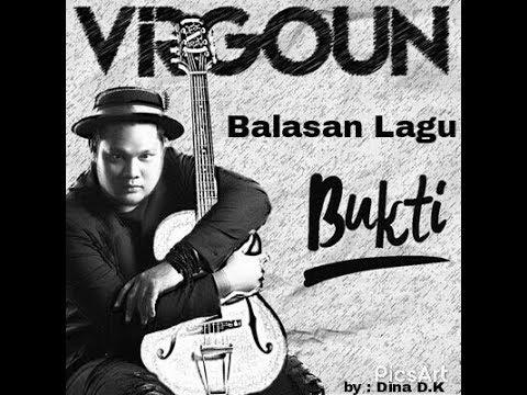 Bukti - Virgoun (Lagu Balasan by Dina D.K)