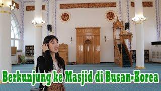 BERKUNJUNG KE ISLAM CENTER DI BUSAN 부산 이슬람 사원에 가다 MP3