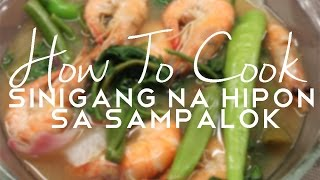How To Cook Sinigang na Hipon sa Sampalok (Shrimp in Tamarind Soup) by COLYMD.COM MealPicks
