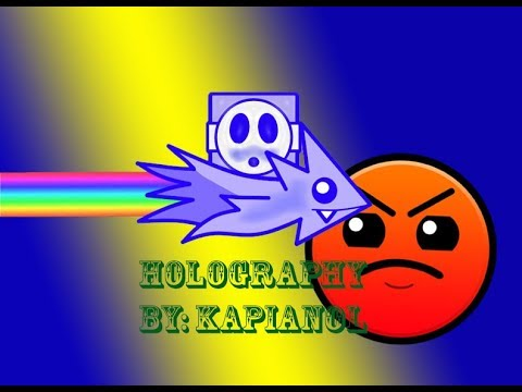 AM I GOOD YET?! Geometry Dash [2.1] Holography By: Kapianol