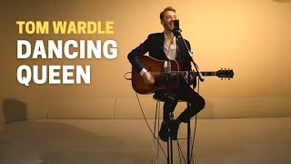 Tom Wardle - Dancing Queen (Acoustic ABBA Cover)