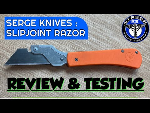 Serge Knives Slipjoint Razor/ EDC Knife Review and Testing
