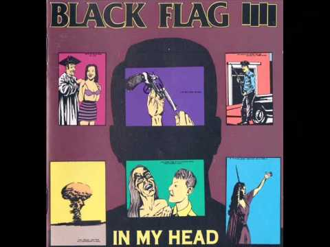 Black Flag - In My Head [Full Album]