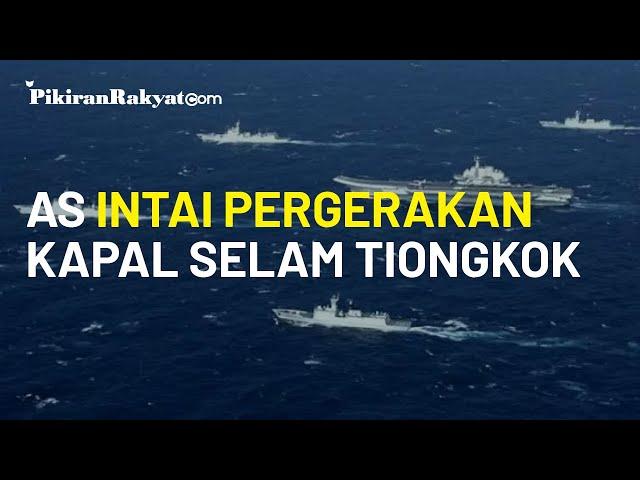 Konflik Laut China Selatan Menyebar, AS Intai Pergerakan Kapal Selam Tiongkok di Selat Bashi