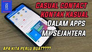 Contact Casual/ KASUAL KONTAK Di Apps Mysejahtera screenshot 3