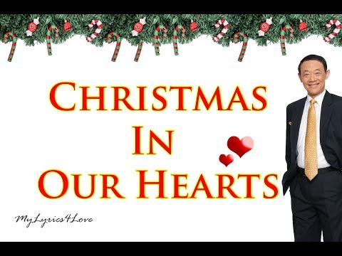 Christmas In Our Hearts by Jose Mari Chan (Lyrics Song)