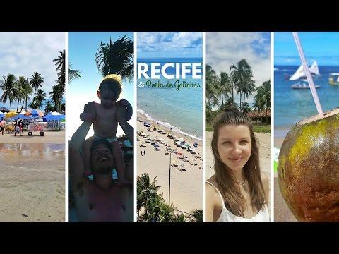 Northeast Brazil Travel Guide: Recife and Porto de Galinhas (Paradise)