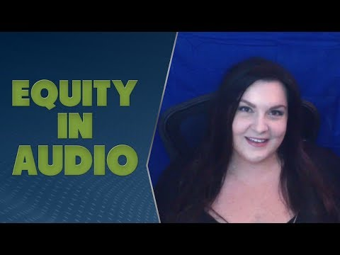 Equity in Audio, and AES 2018 - TWiRT Ep. 410