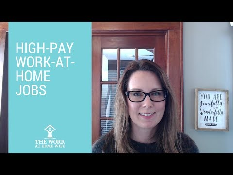 High-Pay Work at Home Jobs