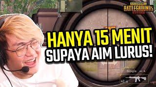 KATA SIAPA NGELATIH AIM SUSAH? CUMAN 15 MENIT KOK! - PUBG MOBILE INDONESIA