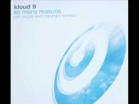 Kloud 9 - So many reasons (Copyright Remix )