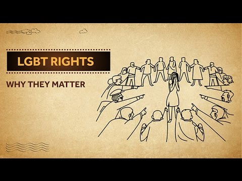 LGBT Rights - Why They Matter