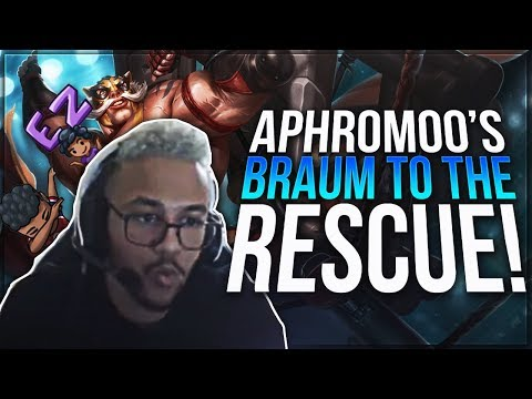 Aphromoo - BRAUM TO THE RESCUE!!! | Support Gameplay