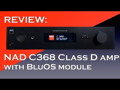 NAD C368 BluOS streaming dac/amplifier - YouTube