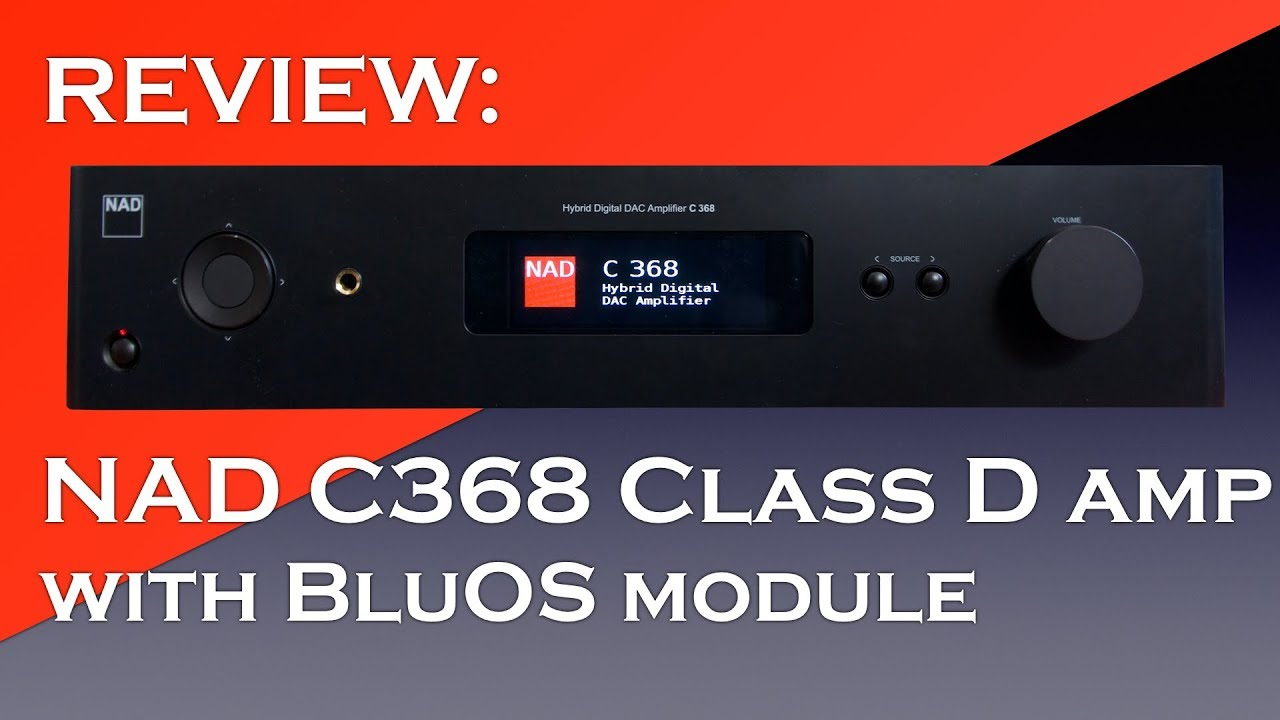 NAD C368 BluOS streaming dac/amplifier