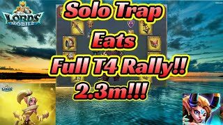 80m solo trap takes a 2.3m t4 rally. From gold t4 leader! #Lordsmobile f2p trapping.