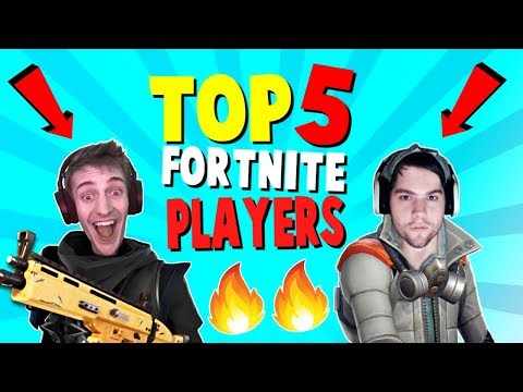 TOP 5 BEST Fortnite Players (Fortnite Battle Royale)   Ranking Ninja, Dakotaz, and MORE