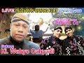 #LIVE Ki. Wahyo Cahyadi - Cak