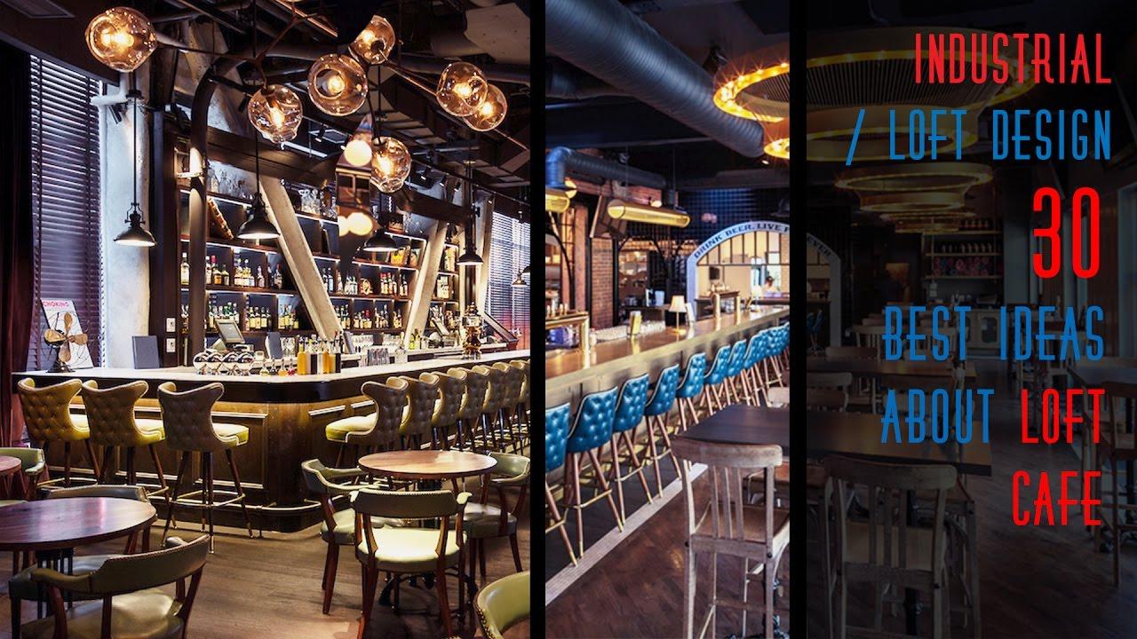 30 Best ideas about Loft Cafe