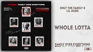 Gambar cover Lil Durk - Whole Lotta (Family Over Everything)