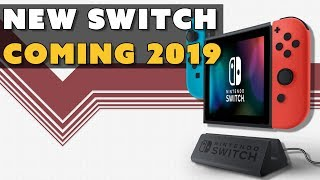 New Switch Coming 2019!