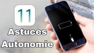 iOS 11 : Comment Améliorer l'Autonomie (Trucs & Astuces)