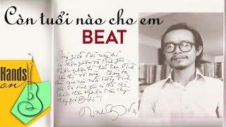 Còn tuổi nào cho em » Trịnh Công Sơn » Miu Lê ✎ acoustic Beat by Trịnh Gia Hưng