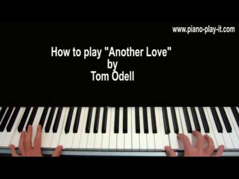 Another Love Tom Odell Piano Tutorial