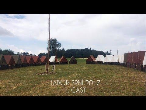 Tábor Srní 2017 - 1. ČÁST