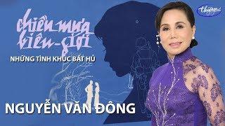 Những Tình Khúc Bất Hủ Nguyễn Văn Đông - Vol. 1