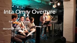 Inta Omry Overture | انت عمري