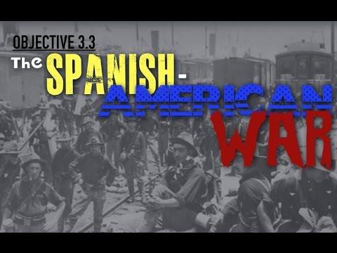 Objective 3.3- The Spanish American War