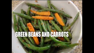 Green Beans and Carrots sauteed Episode # 45