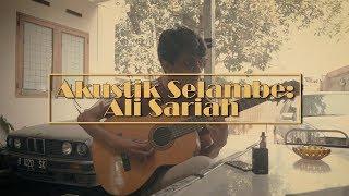 Akustik selambe bersama Ali Sariah - Berdua Saja (Cover) [Edisi Oversea]