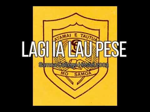 Lagi is Lau Pese (Samoa College Hostel 2003)