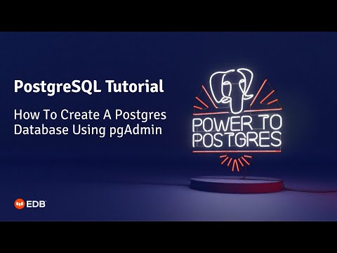 How To Create A Postgres Database Using pgAdmin