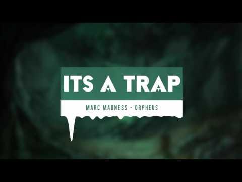 Marc Madness - Orpheus