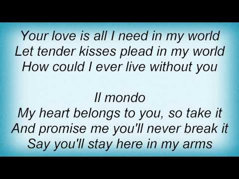 Engelbert Humperdinck - Il Mondo Lyrics