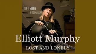 Elliott Murphy - Lost and Lonely