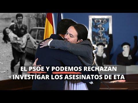 PSOE y PODEMOS votan EN CONTRA de investigar los CRÍMENES DE ETA sin resolver