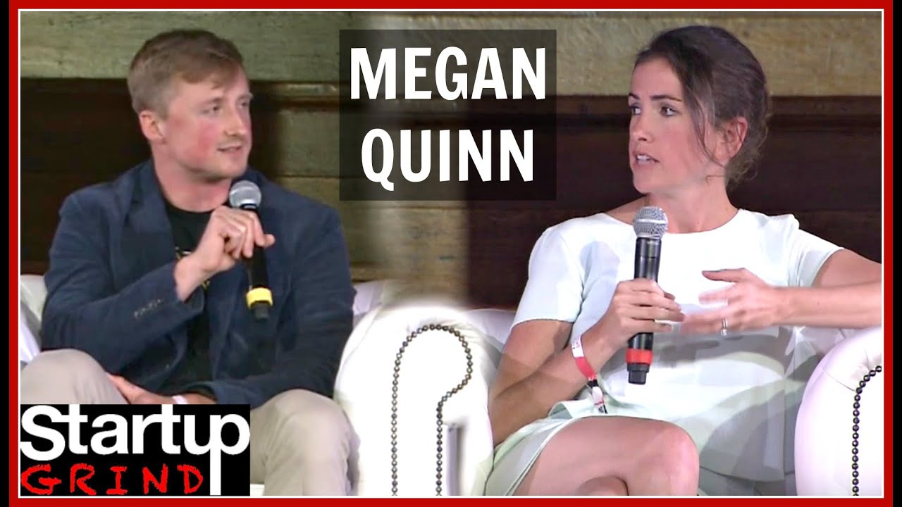 MEGAN QUINN | SPARK CAPITAL | STARTUP GRIND EUROPE