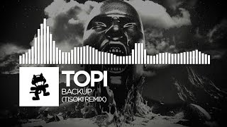 Repeat youtube video Topi - Backup (Tisoki Remix) [Monstercat FREE Release]