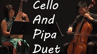 Pipa and Cello Duet: Little Cabbage 小白菜