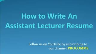 How To Write An Assistant Lecturer Resume   Resume for Assistant Lecturer